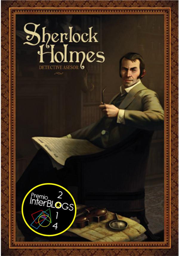Sherlock Holmes: Detectivo Asesor, ganador de InterBlogs 2014